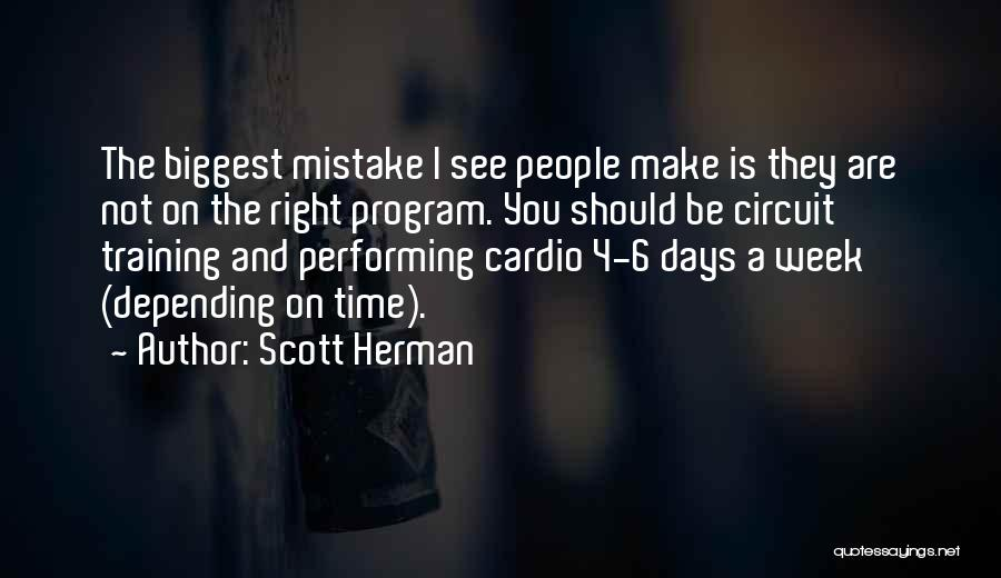 Cardio Time Quotes By Scott Herman