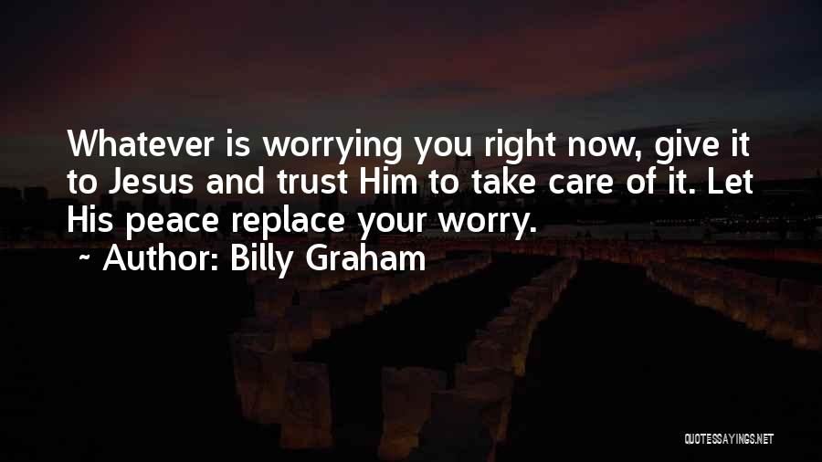 Care And Trust Quotes By Billy Graham