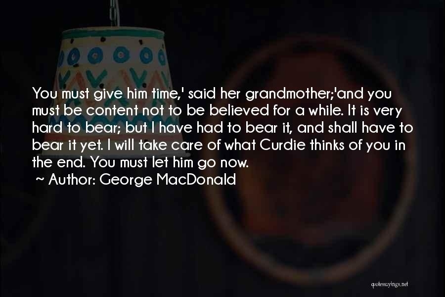 Care And Trust Quotes By George MacDonald