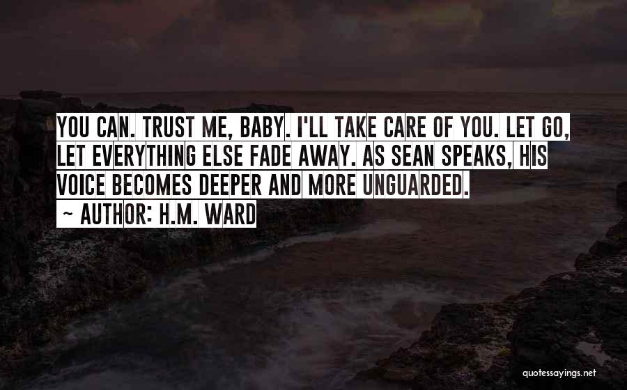 Care And Trust Quotes By H.M. Ward