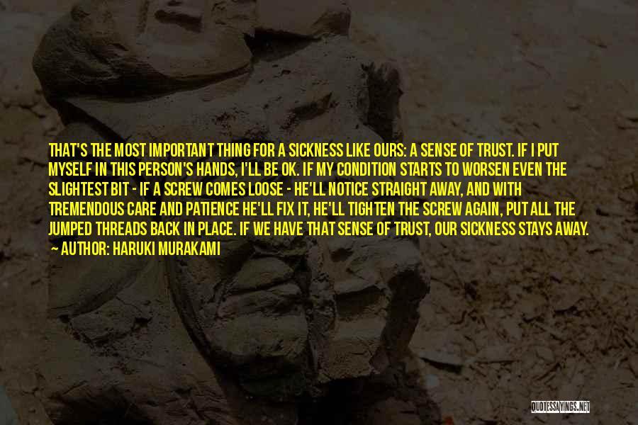 Care And Trust Quotes By Haruki Murakami