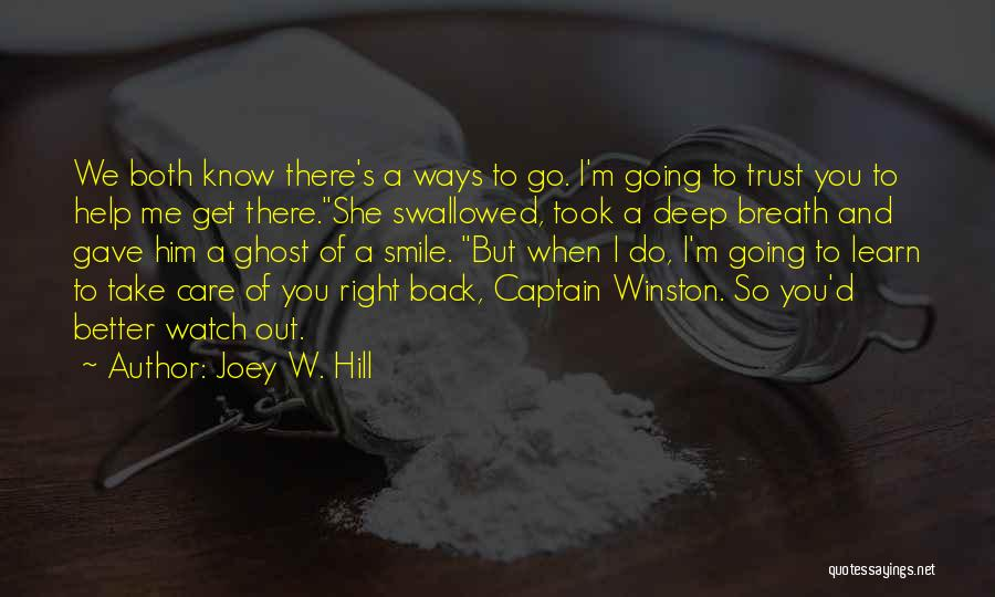 Care And Trust Quotes By Joey W. Hill