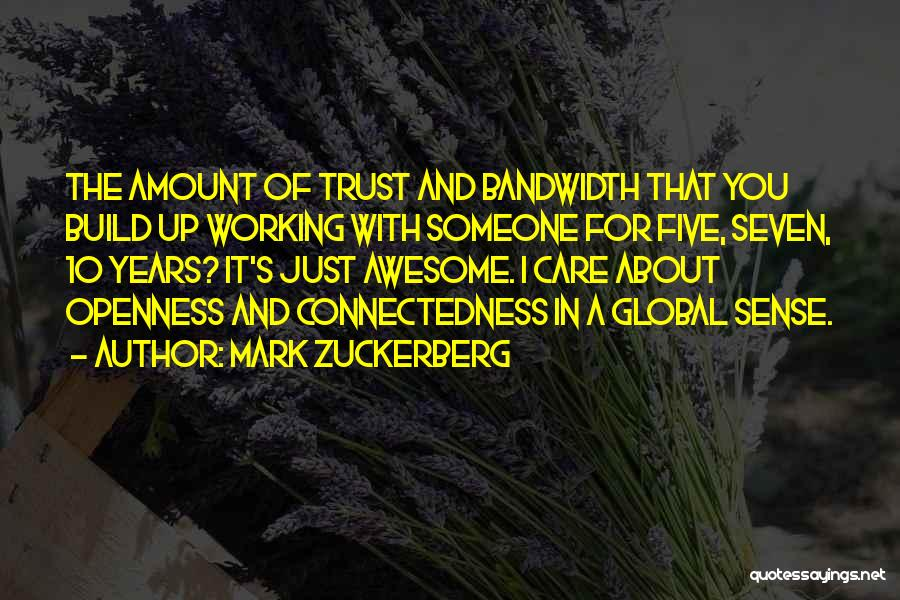 Care And Trust Quotes By Mark Zuckerberg