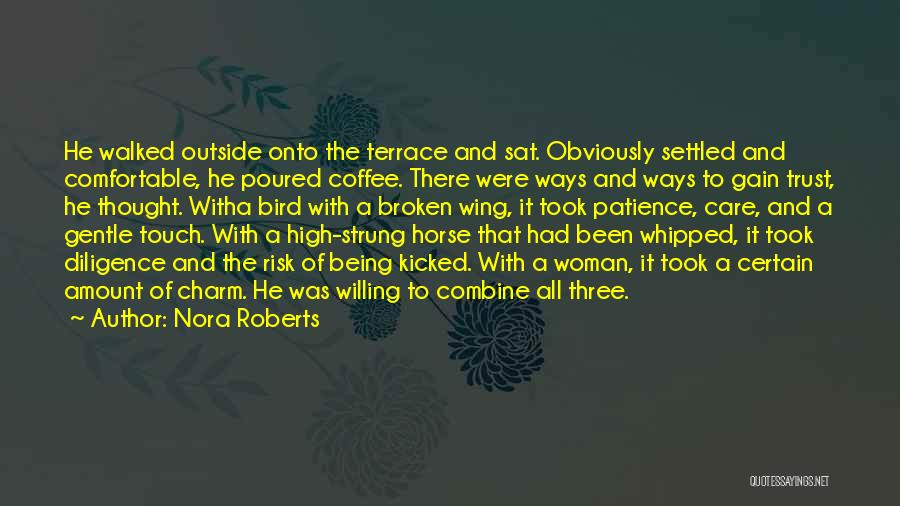 Care And Trust Quotes By Nora Roberts