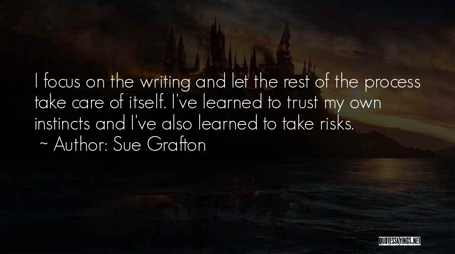 Care And Trust Quotes By Sue Grafton