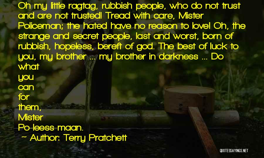 Care And Trust Quotes By Terry Pratchett