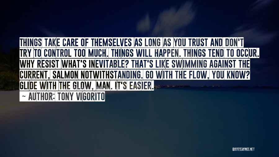 Care And Trust Quotes By Tony Vigorito
