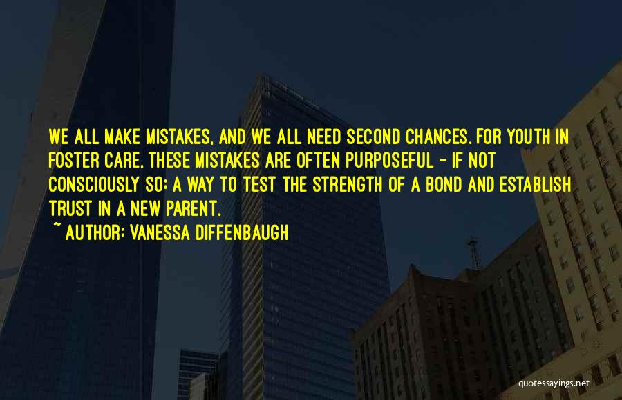 Care And Trust Quotes By Vanessa Diffenbaugh