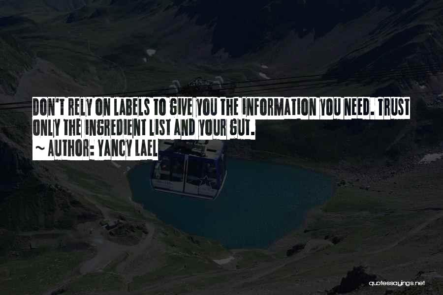 Care And Trust Quotes By Yancy Lael
