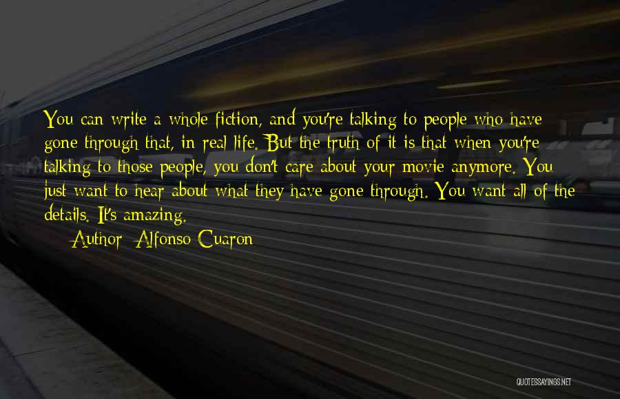 Care Anymore Quotes By Alfonso Cuaron