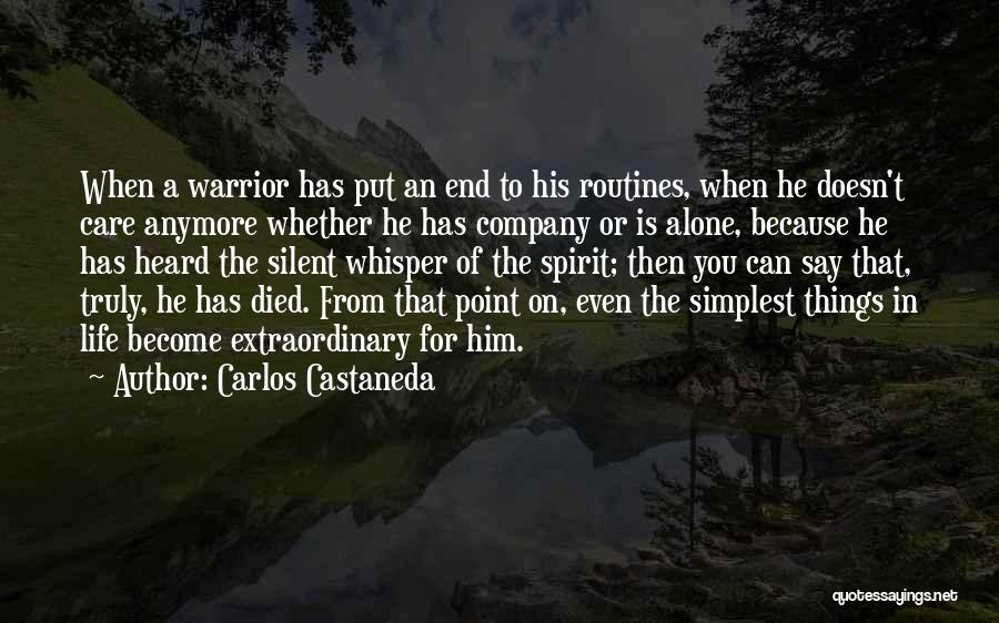 Care Anymore Quotes By Carlos Castaneda