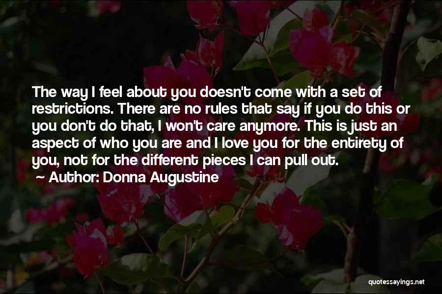 Care Anymore Quotes By Donna Augustine