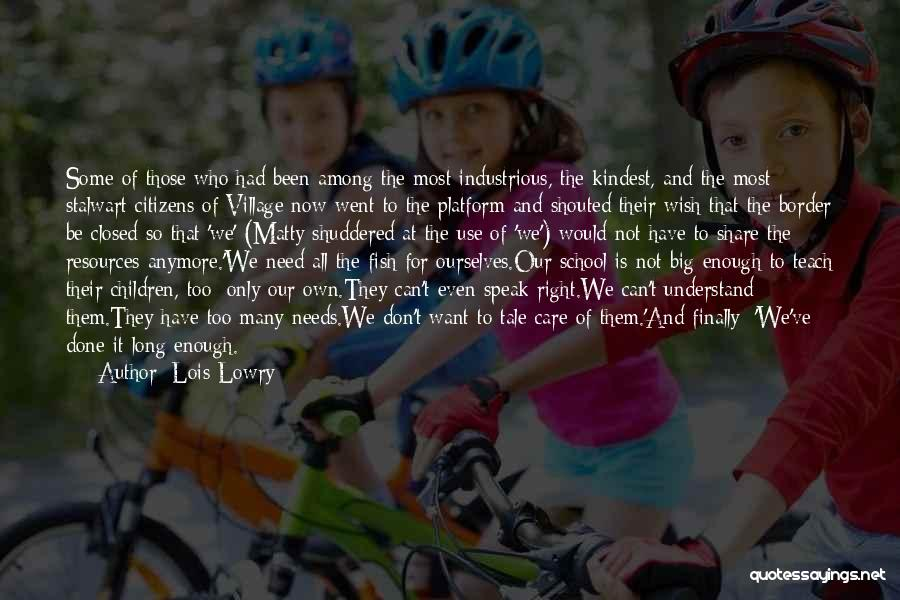 Care Anymore Quotes By Lois Lowry