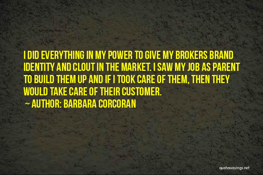 Care For Customer Quotes By Barbara Corcoran