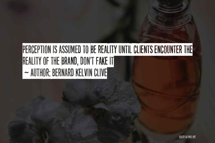 Care For Customer Quotes By Bernard Kelvin Clive