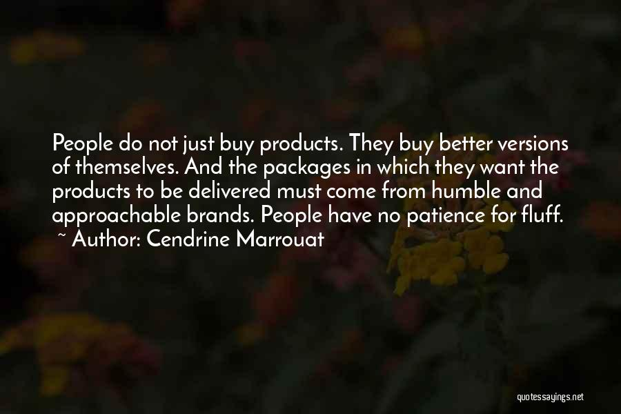 Care For Customer Quotes By Cendrine Marrouat