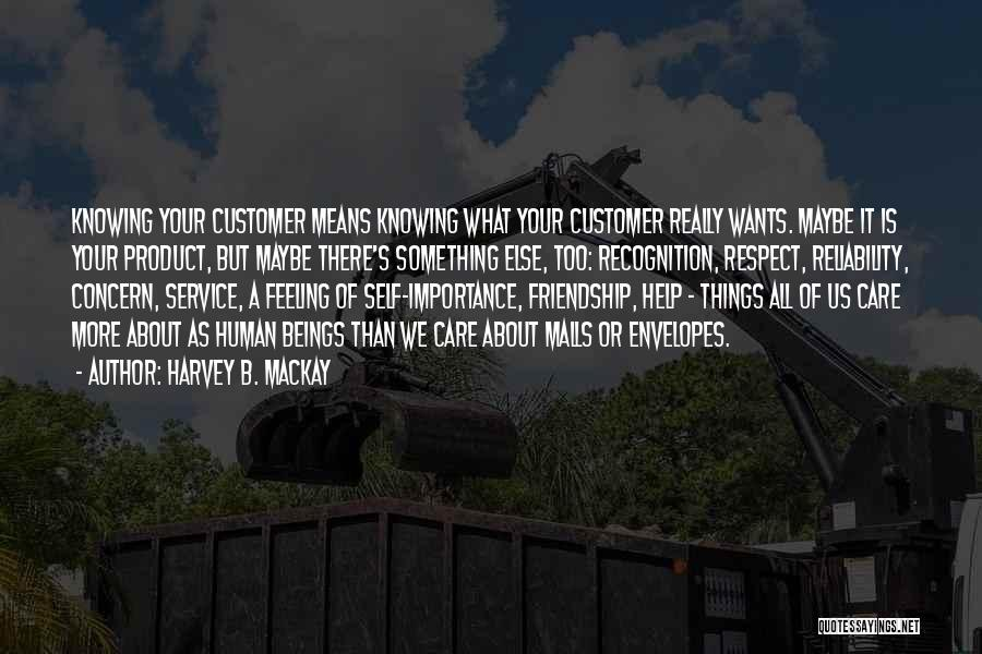 Care For Customer Quotes By Harvey B. Mackay