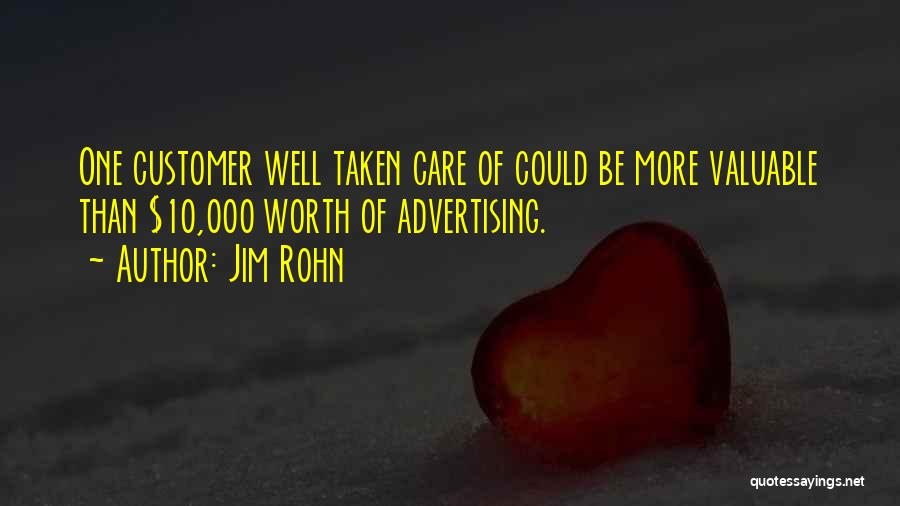 Care For Customer Quotes By Jim Rohn