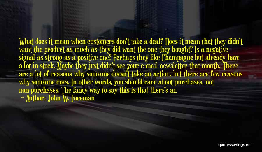 Care For Customer Quotes By John W. Foreman