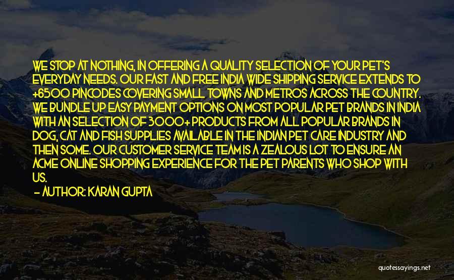 Care For Customer Quotes By Karan Gupta