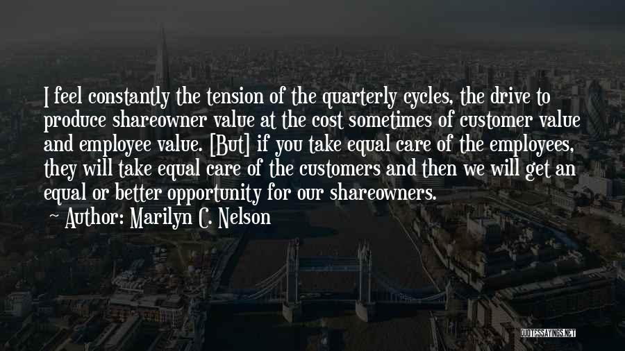 Care For Customer Quotes By Marilyn C. Nelson