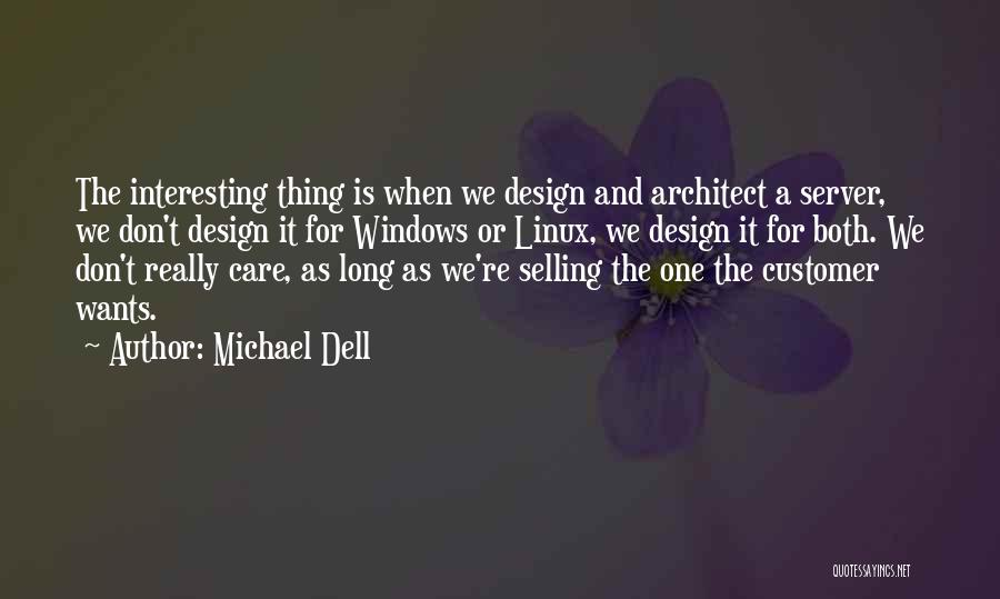 Care For Customer Quotes By Michael Dell