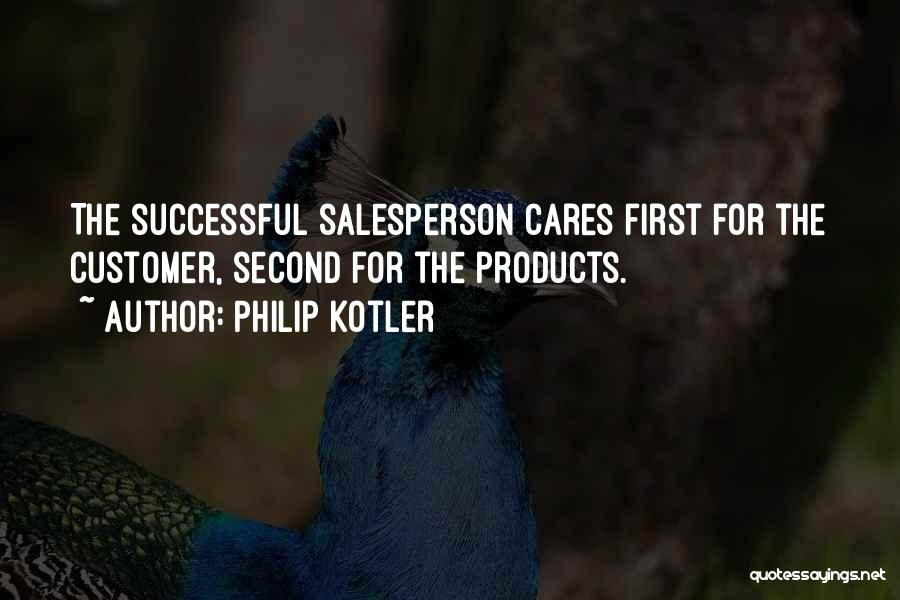 Care For Customer Quotes By Philip Kotler