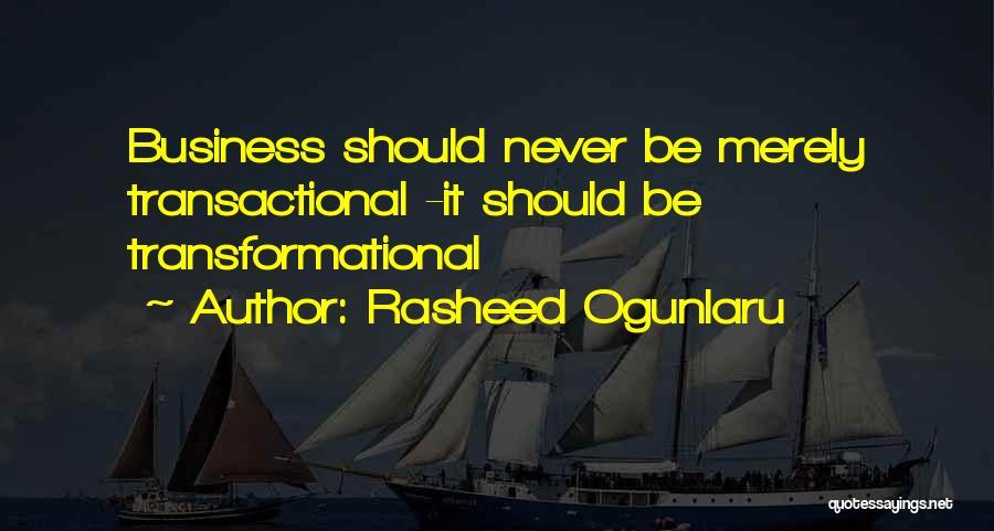 Care For Customer Quotes By Rasheed Ogunlaru