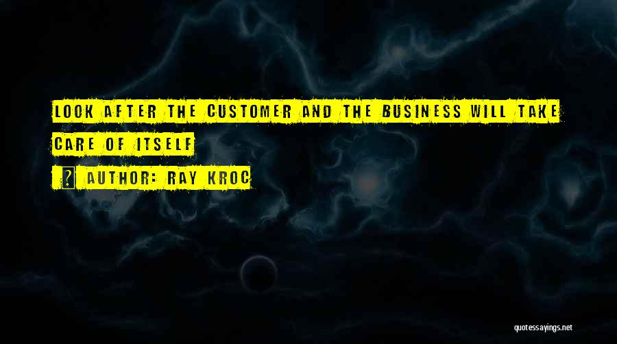 Care For Customer Quotes By Ray Kroc
