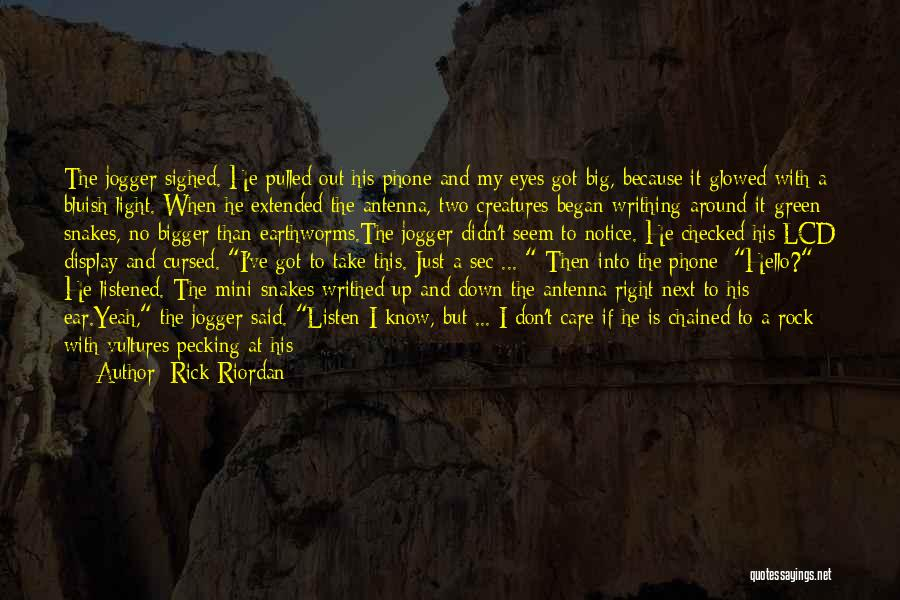 Care For Customer Quotes By Rick Riordan