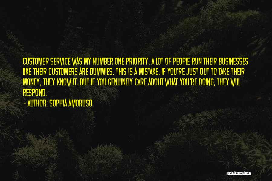 Care For Customer Quotes By Sophia Amoruso