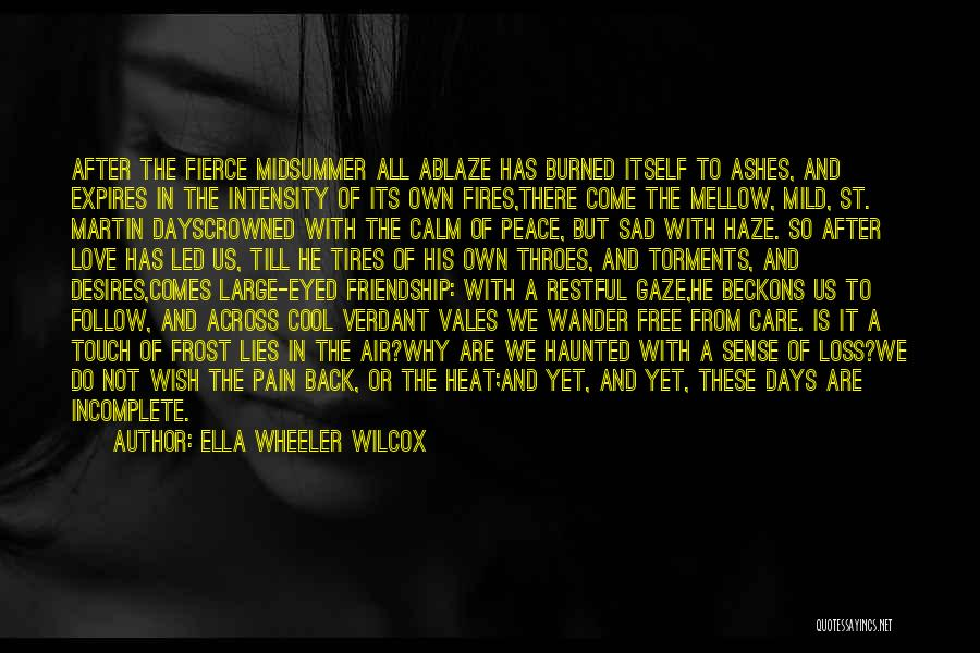 Care Free Love Quotes By Ella Wheeler Wilcox