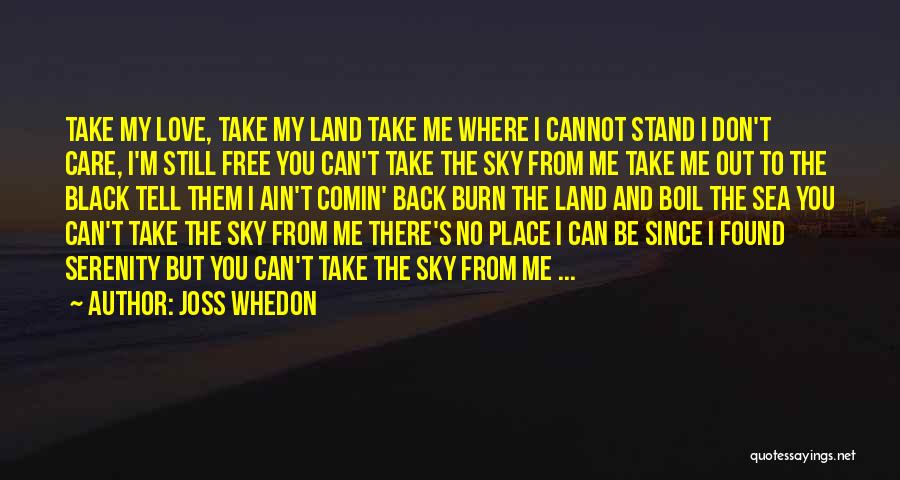 Care Free Love Quotes By Joss Whedon