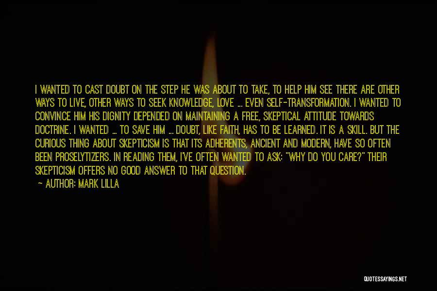 Care Free Love Quotes By Mark Lilla