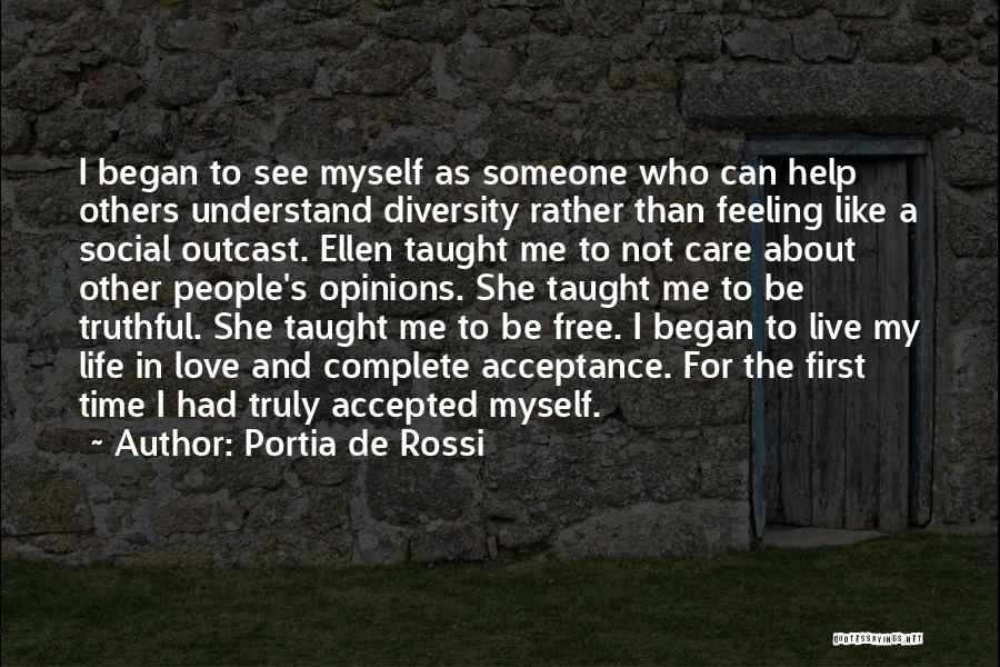 Care Free Love Quotes By Portia De Rossi
