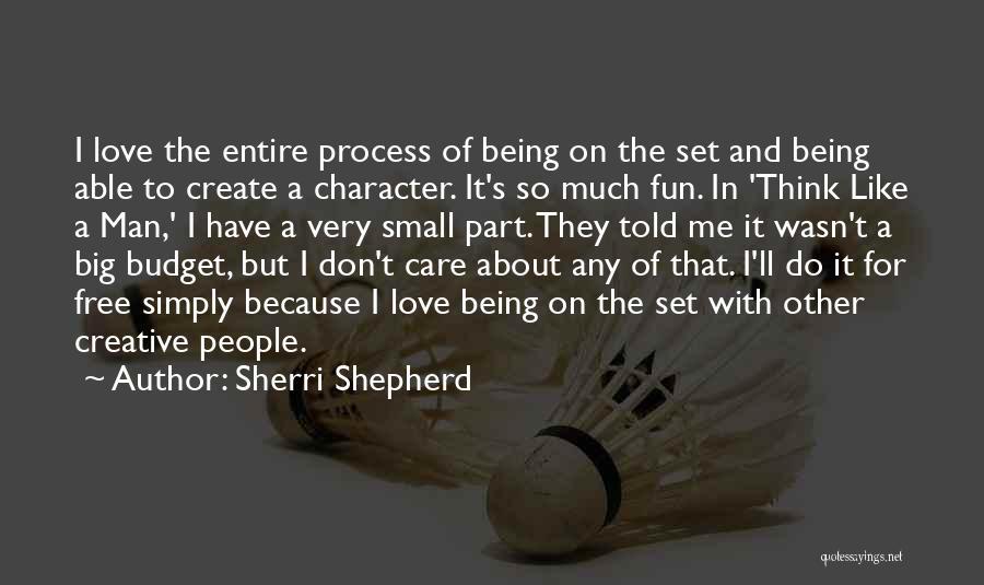 Care Free Love Quotes By Sherri Shepherd