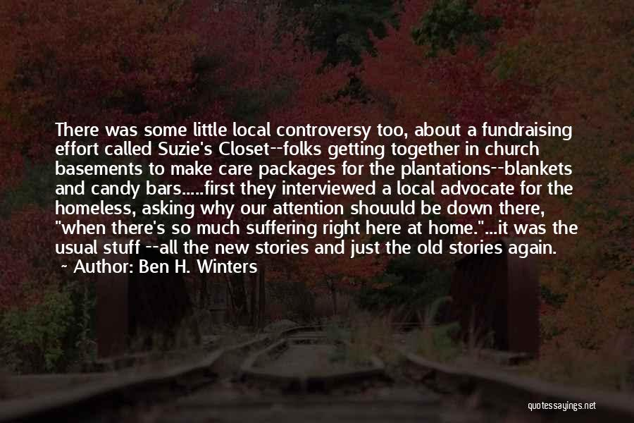 Care Packages Quotes By Ben H. Winters