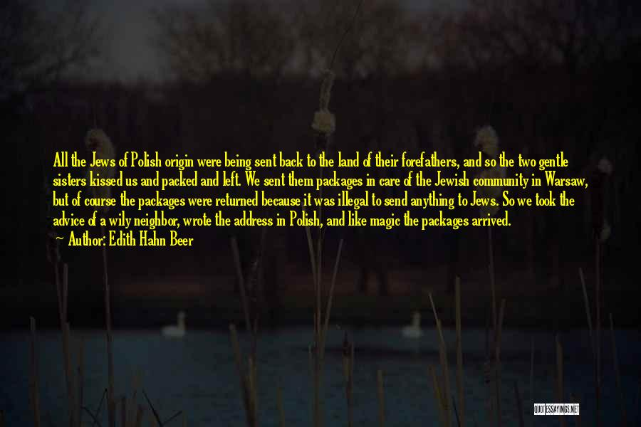 Care Packages Quotes By Edith Hahn Beer