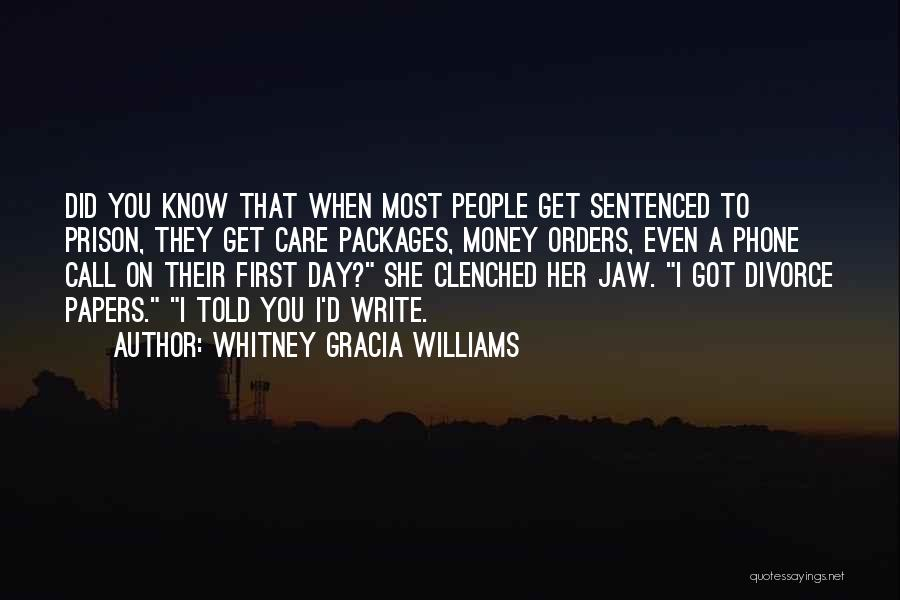 Care Packages Quotes By Whitney Gracia Williams
