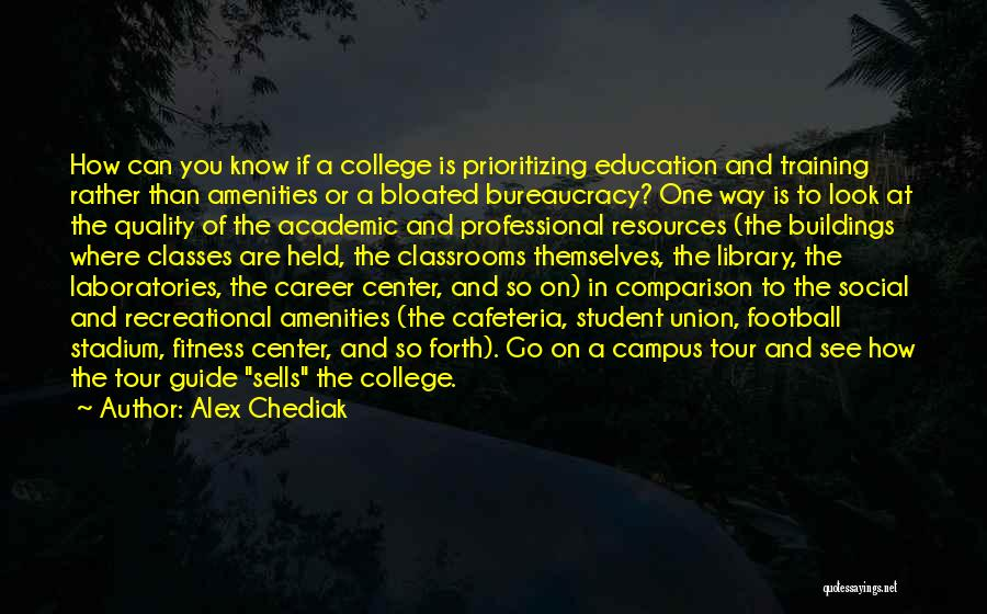 Career And Education Quotes By Alex Chediak