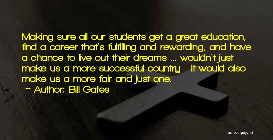 Career And Education Quotes By Bill Gates