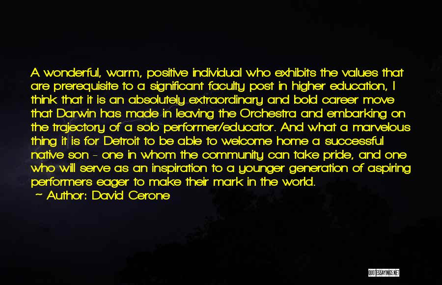Career And Education Quotes By David Cerone