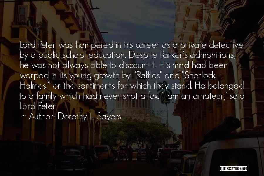 Career And Education Quotes By Dorothy L. Sayers