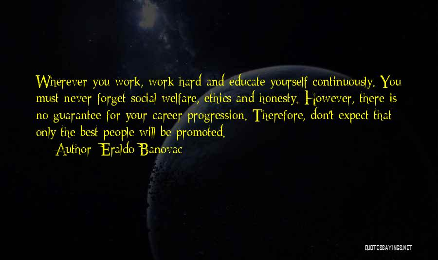 Career And Education Quotes By Eraldo Banovac