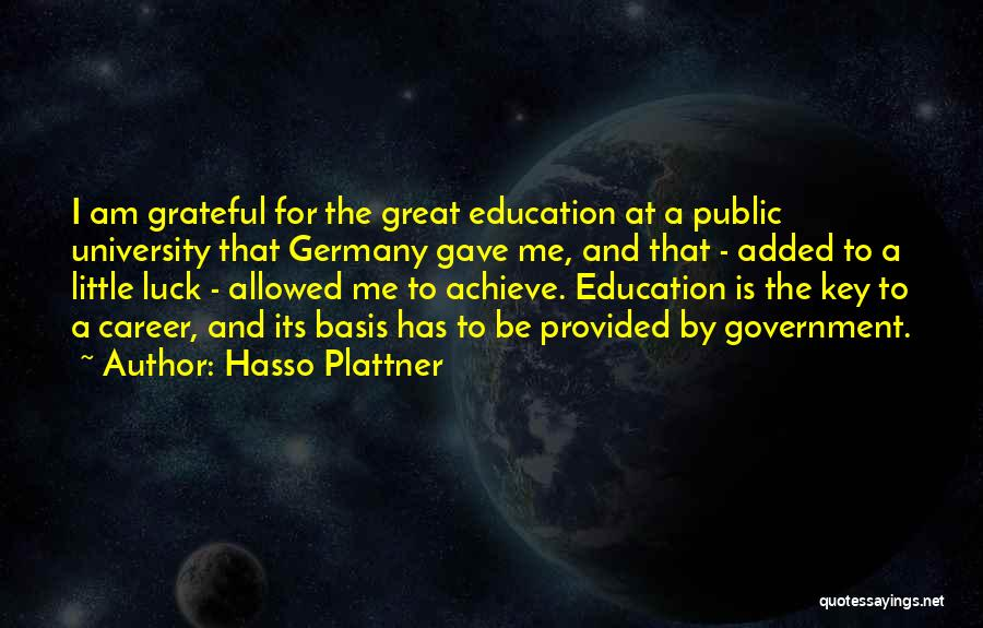 Career And Education Quotes By Hasso Plattner