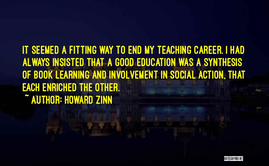 Career And Education Quotes By Howard Zinn
