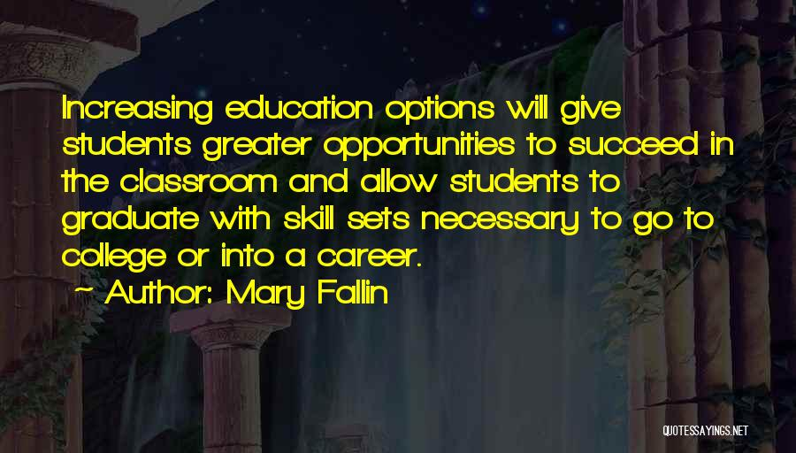 Career And Education Quotes By Mary Fallin