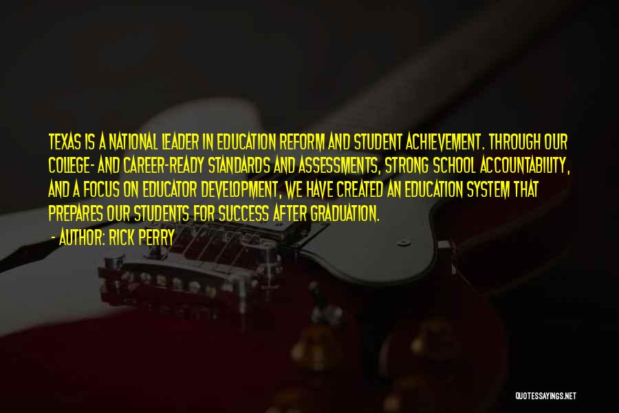 Career And Education Quotes By Rick Perry