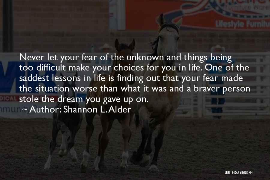 Career And Education Quotes By Shannon L. Alder