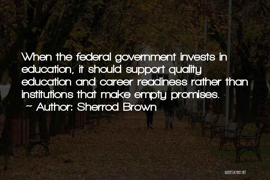 Career And Education Quotes By Sherrod Brown